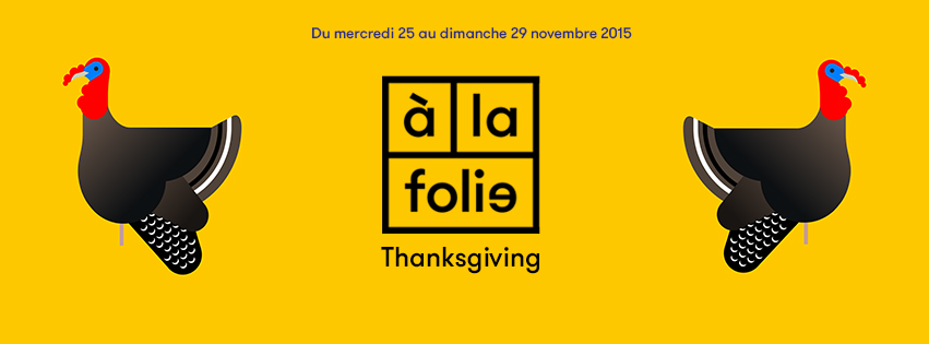 THANKSGIVING A LA FOLIE