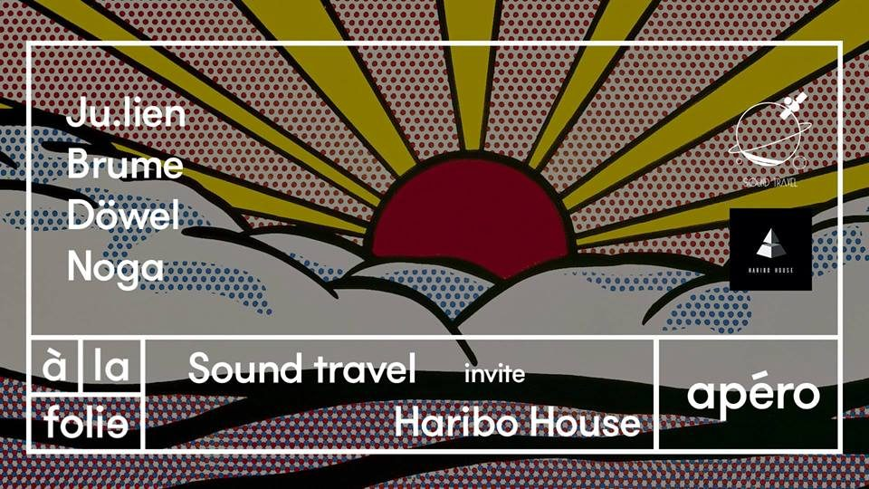Sound Travel Records invite Haribo House