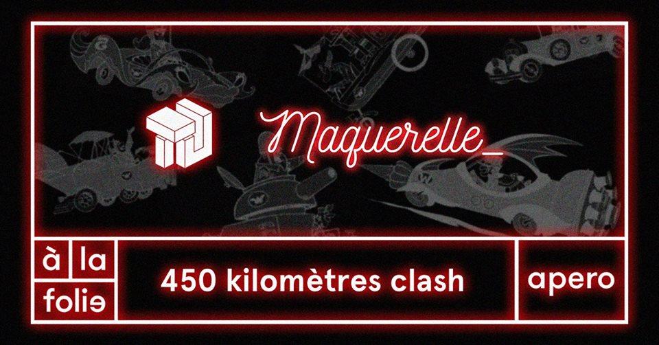 450 km clash / trait d'union vs maquerelle