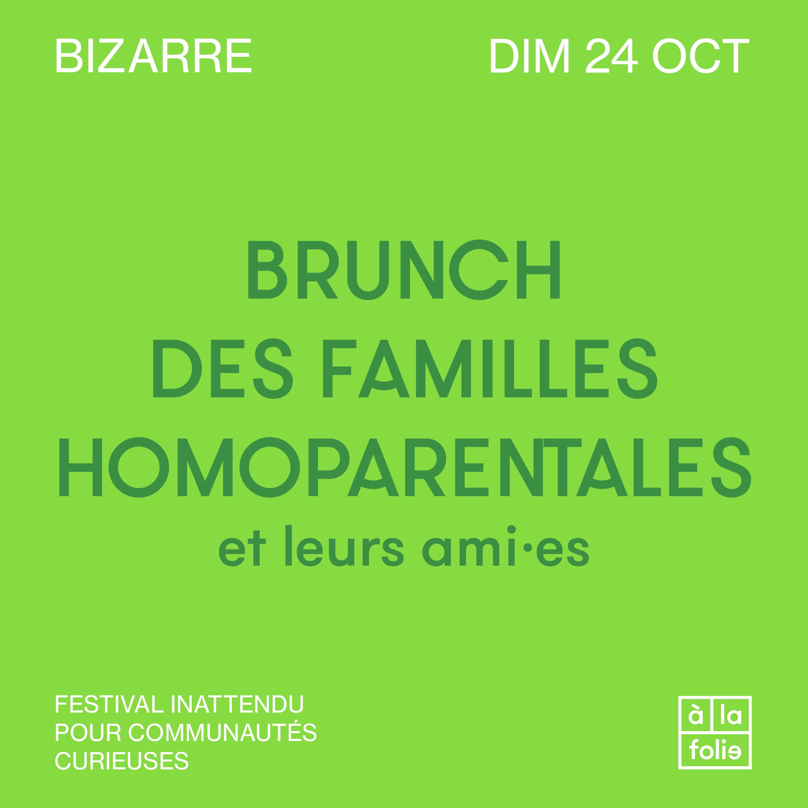 BIZARRE · Brunch des familles homoparentales et leurs ami·es