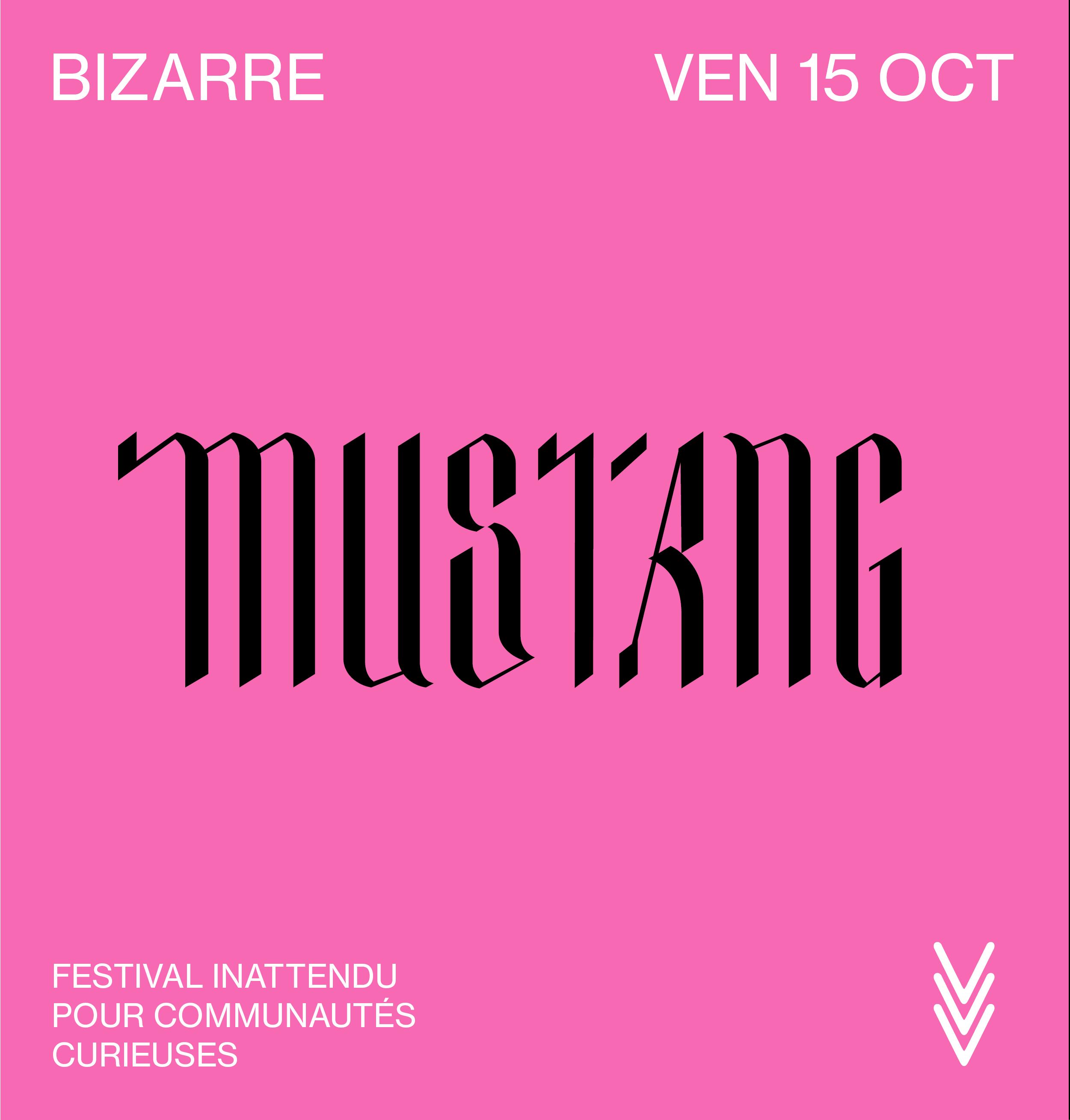 BIZARRE · Mustang