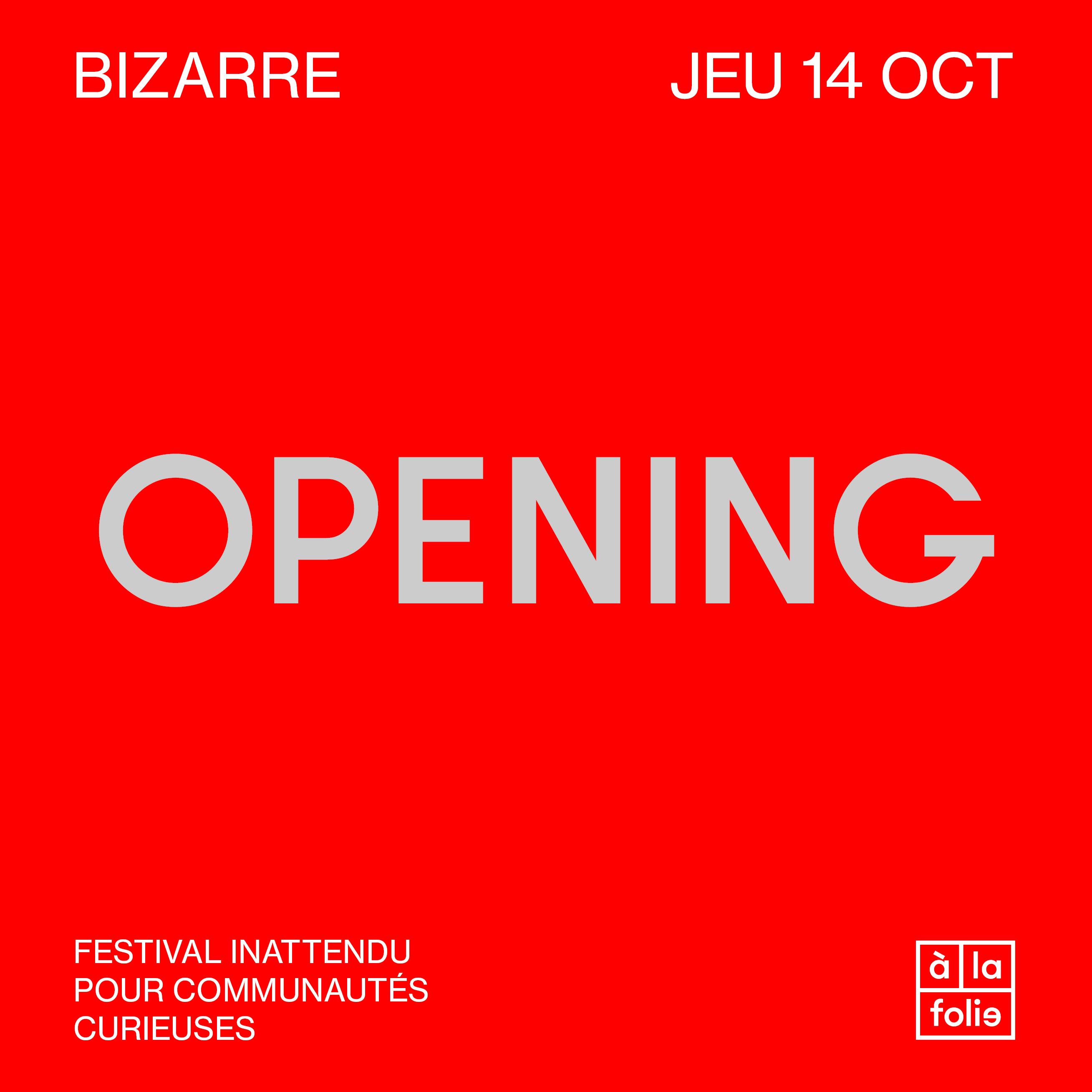 BIZARRE · L'Opening
